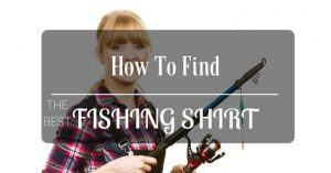 Best Fishing Shirt Reviews