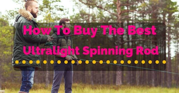best ultralight spinning rod reviews